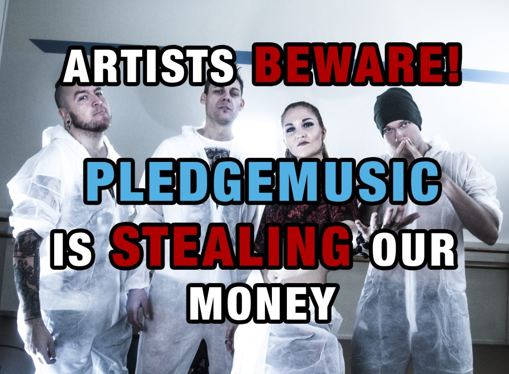 Pledgemusic STEALING our money  | We Are The Catalyst